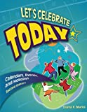 Let's Celebrate Today: Calendars, Events, and Holidays, 2nd Edition