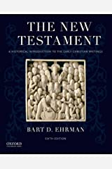 The New Testament: A Historical Introduction to the Early Christian Writings Paperback