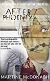 AFTER PHOENIX by Martine McDonagh front cover