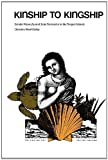 img - for Kinship to Kingship: Gender Hierarchy and State Formation in the Tongan Islands (Texas Press Sourcebooks in Anthropology) by Christine Ward Gailey (1987-12-01) book / textbook / text book
