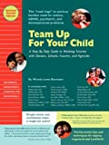 Team up for Your Child, Wendy Lowe Besmann, 0981679374