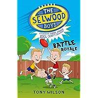 Battle Royale (The Selwood Boys, #1): 01