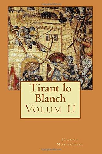 Descargar Libro Tirant Lo Blanch: Volum Ii: Volume 2 Joanot Martorell