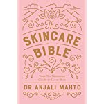 Beauty Shopping The Skincare Bible: Your No-Nonsense Guide to Great Skin