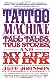 Tattoo Machine by Jeff Johnson front cover