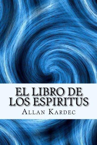 Libro : El Libro de los Espiritus (Spanish) Edition  - Al...