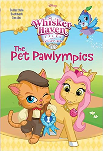 The Pet Pawlympics Disney Palace Pets Whisker Haven Tales Chapters Amazoncouk Tennant Redbank 9780736435130 Books