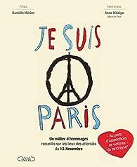 Je suis Paris par Danielle Mérian