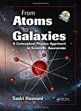 From Atoms to Galaxies 1st Edition