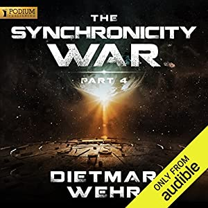 The Synchronicity War, Part 4 Hörbuch