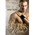 A Better Man (The Men of Halfway House Book 1)