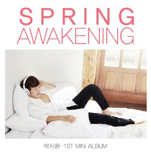 CD : Si Park Hwan - Spring Awakening (1st Mini Album) (Asia - Import)