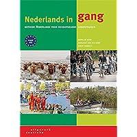 Nederlands in gang: methode Nederlands voor hoogopgeleide anderstaligen