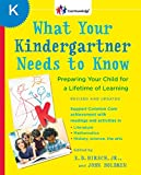 What Your Kindergartner Needs to Know (Revised and updated): Preparing Your Child for a Lifetime of Learning (The Core Knowledge)