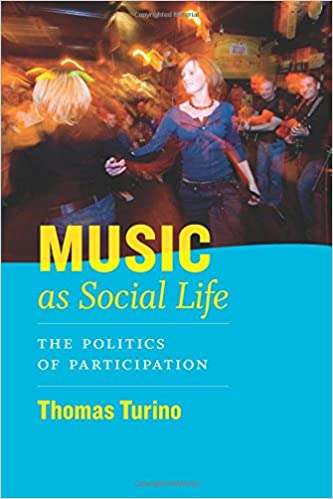Music as Social Life: The Politics of Participation Chicago Studies in Ethnomusicology: Amazon.es: Thomas Turino: Libros en idiomas extranjeros