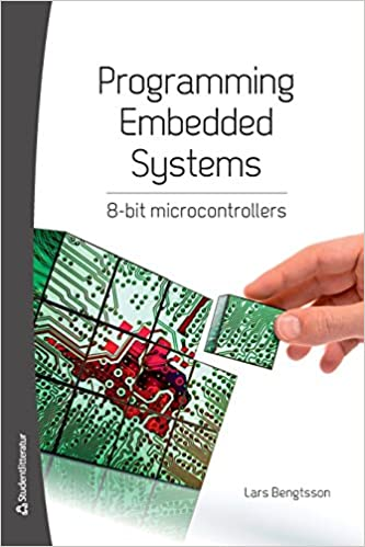 Programming Embedded Systems: 8-Bit Microcontrollers: Lars