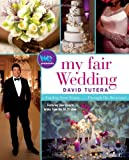 My Fair Wedding: Finding Your Vision Through His Revisions!