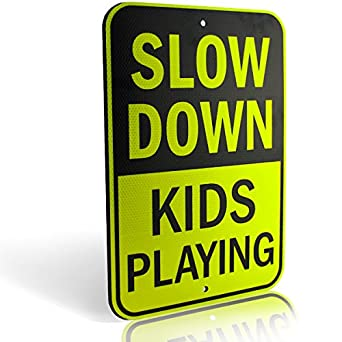 Slow Down Kids Playing Signs | Children at Play Yard Sign ...