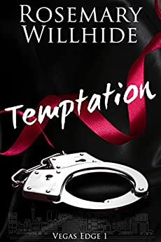 Temptation (Vegas Edge Book 1) by [Willhide, Rosemary]
