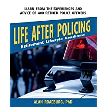 Life After Policing (Color Edition) by Alan Roadburg (2012-10-04)