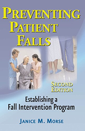 Preventing Patient Falls: Second Edition Pdf