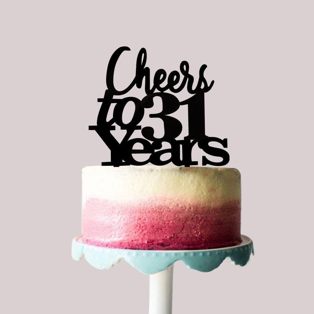 Amazon Cheers To 31 Years Cake Topper 31st Birthday Wedding