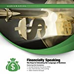 Financially Speaking: The Keys to Unlocking the Language of Business | Rob Hambleton