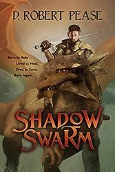 Shadow Swarm (Epic Fantasy Adventure Novel)