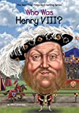 #8: Who Was Henry VIII?