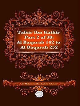 The Quran With Tafsir Ibn Kathir Part 2 of 30: Al Baqarah 142 To Al Baqarah 252 by [Abdul-Rahman, Muhammad]