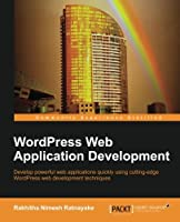 WordPress Web Application Development Front Cover