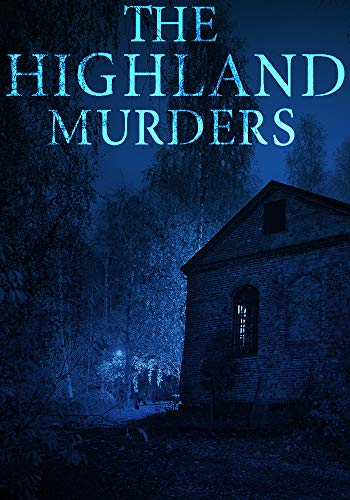 The Highland Murders: Book 1 (English Edition)