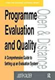 img - for Programme Evaluation and Quality: A Comprehensive Guide to Setting Up an Evaluation System book / textbook / text book