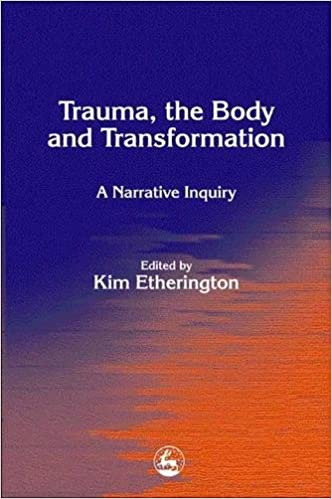 trauma the body and transformation bolton gillie etherington kim