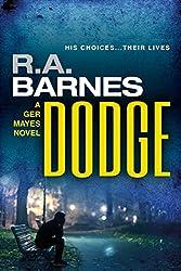 Dodge (The Ger Mayes Crime Novels Book 2)