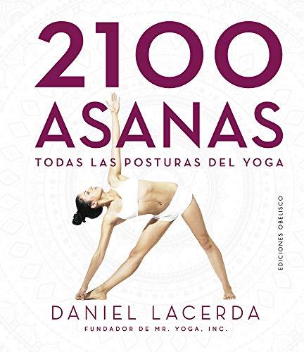 2100 asanas (Spanish Edition): Daniel Lacerda: 9788491115328 ...