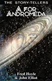 By Fred Hoyle A for Andromeda (The Story-Tellers) (New) [Paperback]