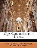 Qua Continentur Libri, Karl Schenkl and Saint Ambrose, 1142960021