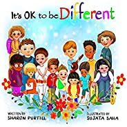 It's OK to be Different: A Children's Picture Book About Diversity and