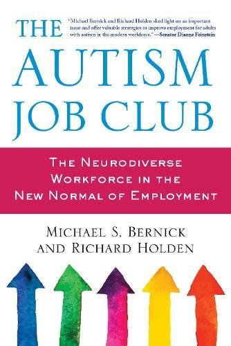 The Autism Job Club: The Neurodiverse Workforce in the New Normal of Employment ebook