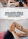 capa de Avaliação Física Para Treinamento Personalizado, Academias e Esportes. Uma Abordagem Didática, Prática e Atual