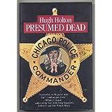 Presumed Dead by Hugh Holton (1994-07-01)