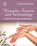 img - for Cosmetic Science and Technology: Theoretical Principles and Applications book / textbook / text book