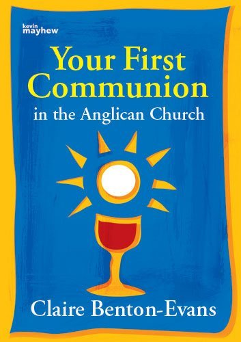 Your First Communion as a Child in the Anglican Church