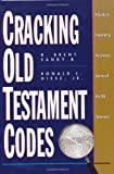 img - for Cracking Old Testament Codes: A Guide to Interpreting the Literary Genres of the Old Testament book / textbook / text book