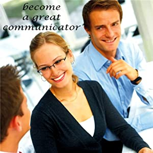 Become a Great Communicator Audiobook