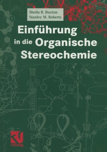 Einführung in die Organische Stereochemie (German Edition)