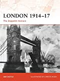 img - for London 1914 17: The Zeppelin Menace (Campaign) book / textbook / text book