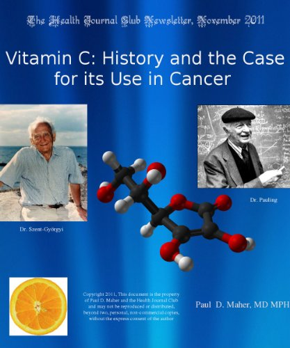 Vitamin C: History and the Case for its Use in Cancer