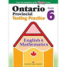 Ontario Provincial Testing Practice - (English & Math) 6: EQAO practice materials and test-taking tips for Grade 6